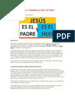 Jesús es el Hijo y También es Dios el Padre