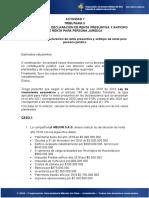 CASO APLICADO 1 DECLARACIÓN DE RENTA PRESUNTIVA Y ANTICIPO DE RENTA PARA PERSONA JURÍDICA