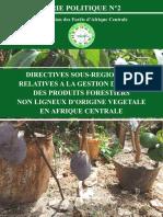 Directives sous régionales relatives à la gestion durable des produits forestiers non ligneux d'origine végétale en afrique centrale