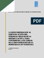 La reincorporacion al servicio activo de militares venezolanos, para contribuir a la recuperación de la democracia
