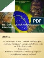 História e cultura afro-brasileira e indígena II