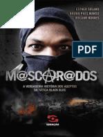 Mascarados a Verdadeira História dos Adeptos da Tática Black Bloc - Bruno Paes Manso