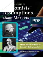A Concise History of Economists Assumptions about Markets From Adam Smith to Joseph Schumpeter by Robert Edward Mitchell.pdf