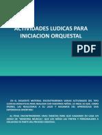 ACTIVIDADES LUDICAS PARA INICIACION ORQUESTAL