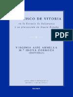 Aspe Armella, V; Idoya Zorroza, Ma. Francisco de Vitoria en La Escuela de Salamanca y Su Proyección en La Nueva España. 2015