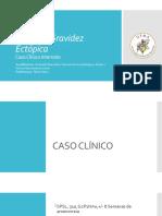 CASO CLÍNICO GRAVIDEZ ECTÓPICA