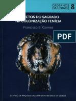 Aspectos do Sagrado na colonização fenícia. Contextos de culto de influência oriental na Idade do Ferro de Sul de Portugal (séculos VIII-III a.n.e)