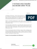 Bolsonaro vai fazer uma consulta popular para decidir sobre 'PL da Censura'