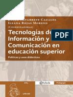 Tecnologías de la Información y la comunicación en educación superior. Políticas y usos didácticos