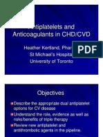 Anti Platelets and Anticoagulants (2)