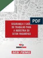 SEGURANÇA E SAÚDE DO TRABALHO PARA A INDÚSTRIA DO SETOR FRIGORÍFICO