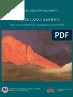 Rodolfo Cerrón-Palomino - Castellano Andino_ Aspectos Sociolingüísticos, Pedagógicos y Gramaticales-Fondo Editorial de La Pontificia Universidad Católica Del Perú (2003)