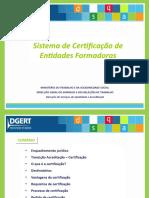 Sistema de Certificação de Entidades Formadoras (2).ppsx