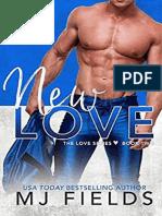 The Love Series 02 - New Love – MJ Fields.pdf