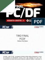 Tiro FiNAL PCDF - Crimes contra o patrimônio e a adm. publica