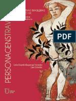 Personagens travestis em narrativas brasileiras  do século XX - Uma leitura sobre corpo e resistência - Carlos Eduardo Albuquerque Fernandes; Liane  Schneider