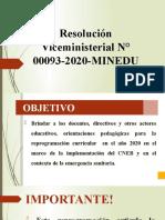 Resolución Viceministerial N° 00093-2020-MINEDU.pptx