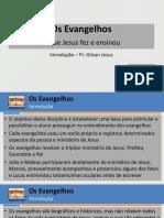 Evangelhos - Lições 1 e 2