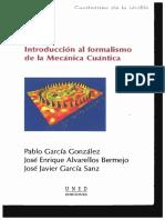 (Cuadernos de la UNED 35196.) Alvarellos, José E._ García González, P._ García Sanz, José Javier - Introducción al formalismo de la mecánica cuántica-Universidad Nacional de Educación a Distancia .pdf