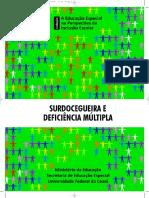 A Educação Especial na Perspectiva da Inclusão Escolar - surdocegueira e deficiência múltipla - Ismênia Carolina Mota Gomes Bosco.pdf