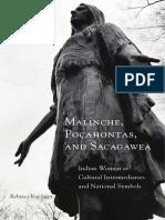 Rebecca Kay Jager - Malinche, Pocahontas, and Sacagawea_ Indian Women as Cultural Intermediaries and National Symbols-University of Oklahoma Press (2015).pdf