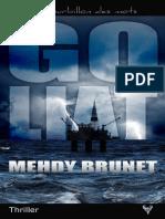 EXTRAIT du roman « Goliat » de Mehdy Brunet