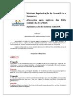 Perguntas e Respostas - Webinar sobre Alterações de Procedimentos após a Vigência da RDC