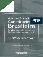Gustavo Binenbojm - A Nova Jurisdição Constitucional Brasileira - Legitimidade democrática e instrumentos de realização-Renovar (2014)