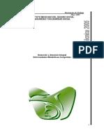 Detección y Atención Integral (TAMIZ) IMSS 2005