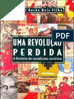 Uma revolução perdida - Daniel Aarão Reis Filho
