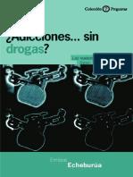 ¿Adicciones... sin drogas. Las nuevas adicciones.pdf
