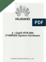 Huawei - 4 OptiX RTN 900 V100R002 Sistem Hardware