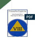Filosofia Espirita - Volume VIII (psicografia Joao Nunes Maia - espirito Miramez).pdf