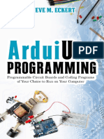 Arduino Programming Programmable Circuit Boards and Coding Program of Your Choice to Run on Your Computer (Arduino Programming - Beginner and Advanced Book 1) by Steve M. Eckert (Z-lib.org)
