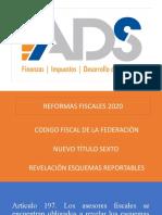 ADS REFORMAS 2020 ESQUEMAS REPORTABLES