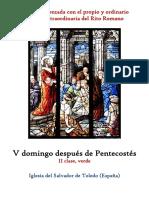 V Domingo Despues de Pentecostes. Propio y Ordinario de la santa misa