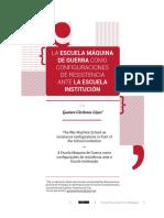 La Escuela Máquina de Guerra como configuraciones de resistencia ante la Escuela Institución - Gustavo Cárdenas