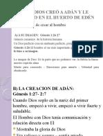 DIOS CREÓ A ADÁN Y LE COLOCO EN