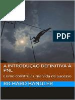 A introducao definitiva a PNL_  -  Richard Bandler (1)