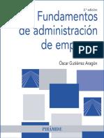 Óscar Gutiérrez Aragón - Fundamentos de administración de empresas (2a. ed.).-Difusora Larousse - Editorial Tecnos (2016).pdf