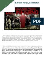 EL MESÍAS QUE VIENE DEL INFIERNO - PARTE 1 ¿EN QUÉ CREEN LOS JUDÍOS.pdf