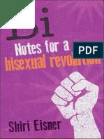 Shiri Eisner - Bi - Notes for a Bisexual Revolution (2013, Seal Press)