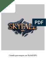 Criando personagens em Skyfall RPG