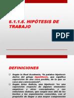 6.1.1.6. Hipótesis de Trabajo-1.pptx