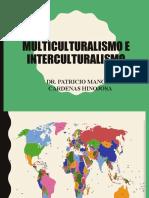 Multiculturalidad - Interculturalidad
