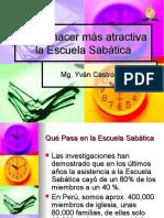 comohacermasatractivalaescuelasabaticav-150718143904-lva1-app6892