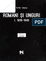 Turlea Petre Romani Si Unguri Vol I 1918 1940