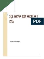 SQL SERVER PROFILER Y DTA