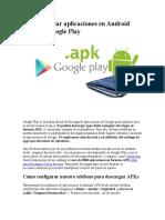 Cómo instalar aplicaciones en Android fuera de Google Play