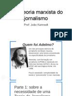 Uma teoria marxista do jornalismo